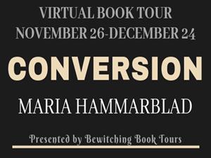 Review & Book Spotlight: Conversion by Maria Hammarblad