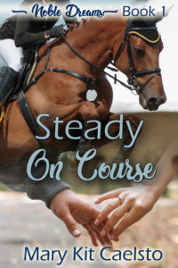 Book Cover: Steady On Course (Noble Dreams 1)