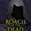 Book Cover: Roach of the Dead