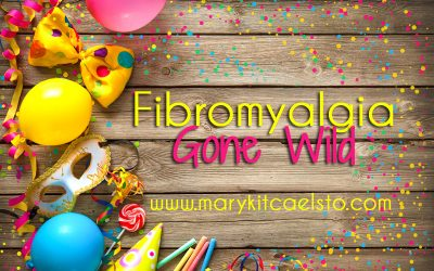 Saying Goodbye to Fibro gone Wild
