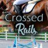 Book Cover: Crossed Rails