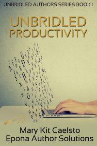 Book Cover: Unbridled Productivity: The Holistic Guide to Writing More With Less Stress