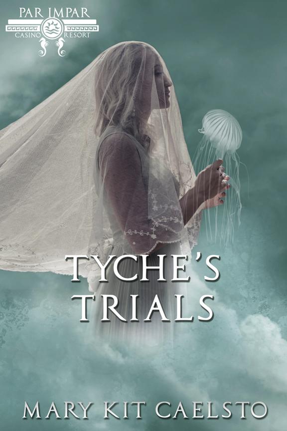 Book Cover: Tyche's Trials